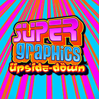 supergraphicsupsidedown